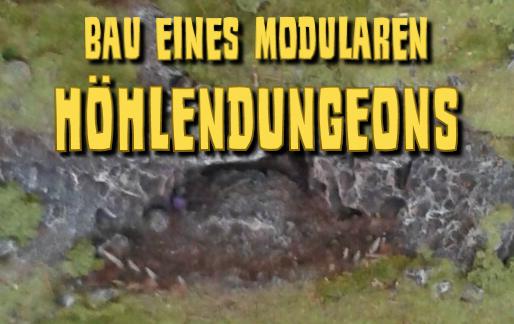 Bau eines modularen Höhlendungeons - Teil 1