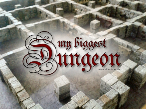 My biggest Dungeon